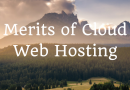 Merits of Cloud Web Hosting